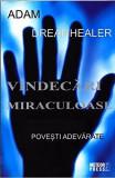 Vindecari miraculoase | Adam Dreamhealer, Meteor Press