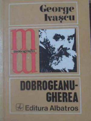 DOBROGEANU-GHEREA - GEORGE IVASCU foto