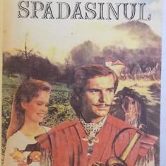 SPADASINUL de MICHEL ZEVACO , 1992