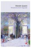 Cumpara ieftin Washington Square (Carte pentru toți), Henry James