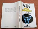 Doua Psihanalize: Omul cu lupi, Cazul Presedintelui - Sigmund Freud