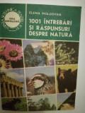 1001 intrebari si raspunsuri despre natura, Elena Moldovean, 1987
