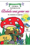 Balada unui greier mic (Lb. romana + Lb. engleza) - George Toparceanu