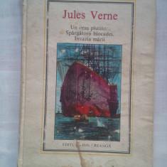 (C431) JULES VERNE - UN ORAS PLUTITOR / SPARGATORII BLOCADEI / INVAZIA MARII