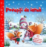 Povesti de iarna. 15 povesti pline de zapada care o sa-ti topeasca inima!/Colectiv Susaeta