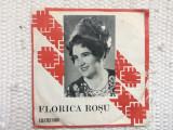 """florica rosu disc single 7"""" vinyl 45 EPC 10750 muzica populara folclor banat"""