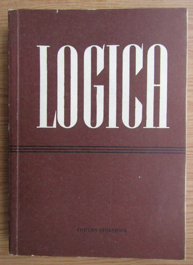 Logica / sub redactia D. P. Gorski si P. V. Tavanet Ed. Stiintifica 1957
