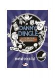 Danny Dingle. Metal-Mobilul