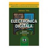 Electronica digitala, Scoala profesionala anul II - Adriana Trifu