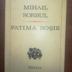 Patima rosie- Mihail Sorbul