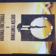 Dora Gavrilescu - Anatomia Functionala si Biomecanica Miscarii. 2010