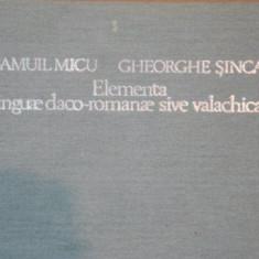 ELEMENTA LINGUAE DACO- ROMANAE SIVE VALACHICAE- SAMUIL MICU SU GHEORGHE SINCAI- 1980