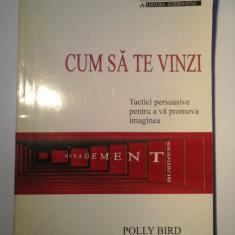 CUM SA TE VINZI - POLLY BIRD