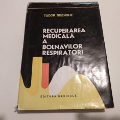 Recuperarea Medicala A Bolnavilor Respiratori-Tudor Sbenghe (original nu xerox)