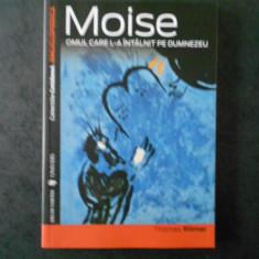 THOMAS ROMER - MOISE. OMUL CA L-A INTALNIT PE DUMNEZEU