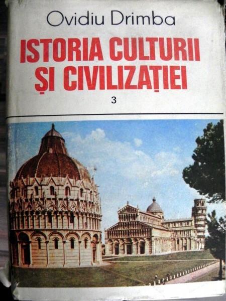 Istoria Culturii si Civilizatiei Vol 3- Ovidiu DrImba