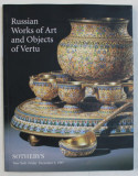 RUSSIAN WORKS OF ART AND OBJECTS OF VERTU - SOTHEBY 'S , 5 DECEMBER , CATALOG DE LICITATIE , 1975