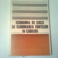 ECONOMIA DE COCS LA ELABORAREA FONTELOR IN CUBILOU  ~ COLECTIV