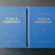 ALEXANDRU CISMAN - FIZICA GENERALA 2 volume, editie cartonata