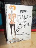 ROWAN BARNES-MURPHY - PREA TANAR PENTRU BATRANETE , EXLEY , 2004