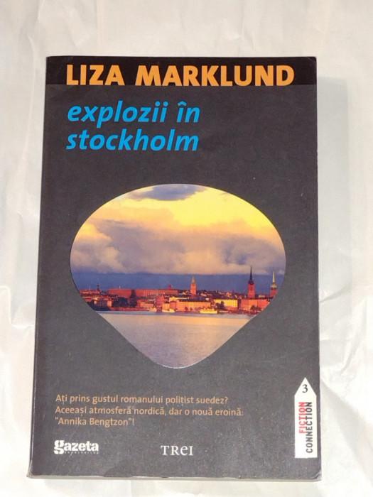 LIZA MARKLUND - EXPLOZII IN STOCKHOLM