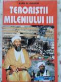 TERORISTII MILENIULUI III. AMERICA 11 SEPTEMBRIE 2001 IPOTEZE - ANALIZE - EXPLICATII-KIRK B. OGDEN