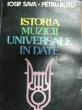 ISTORIA MUZICII UNIVERSALE IN DATE- IOSIV SAVA SI PETRU RUSU, BUC. 1983