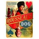 Rousseau's Dog - John Eidinow