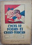 Choix de poesies et chants francis - Prof. H. Sascuteanu/ ilustratii I. Druga