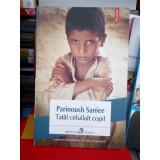 TATAL CELUILALT COPIL , PARINOUSH SANIEE