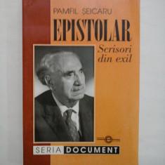 EPISTOLAR SCRISORI DIN EXIL - PAMFIL SEICARU