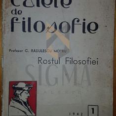 MOTRU RADULESCU C. - CAIETE DE FILOSOFIE (CAIETUL 1) - 1942
