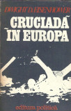 Cruciada in Europa - Dwight Eisenhower