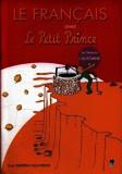 Le Francais avec Le Petit Prince. Les Seasons L' Automne. Volumul 4/Despina Calavrezo