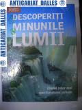 DESCOPERITI MINUNILE LUMII -Reader's Digest