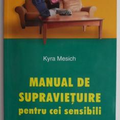 Manual de supravietuire pentru cei sensibili – Kyra Mesich