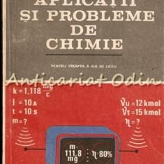 Aplicatii Si Probleme De Chimie - Ion Ionescu, Lia Cojocaru, Stefan Ilie