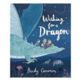 Wishing for a Dragon - Becky Cameron