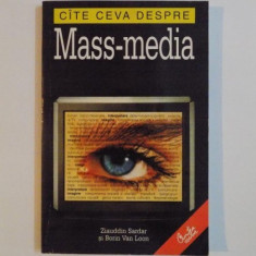 CATE CEVA DESPRE MASS - MEDIA de ZIAUDDIN SARDAR si BORIN VAN LOON , 2001