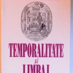 TEMPORALITATE SI LIMBAJ de LUCIA URICARU , 2003