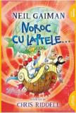 Noroc cu laptele/Neil Gaiman, Arthur
