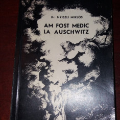 AM FOST MEDIC LA AUSCHWITZ  NYISZLI MIKLOS