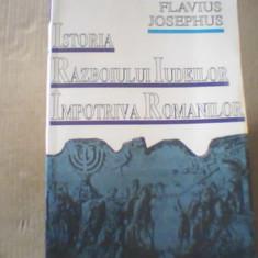 Flavius Josephus - ISTORIA RAZBOIULUI IUDEILOT IMPOTRIVA ROMANILOR { 1997 }