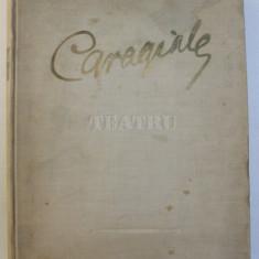 CARAGIALE - TEATRU , ilustratii de CORNELIU BABA , 1952 , LIPSA O ILUSTRATIE *