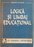 LOGICA SI LIMBAJ EDUCATIONAL de CONSTANTIN SALAVASTRU, 1995