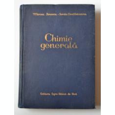 CHIMIE GENERALA / 1957 / Mircea Ionescu, Sergiu Gogalniceanu