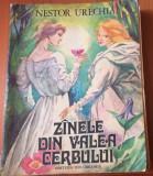 ZANELE DIN VALEA CERBULUI - NESTOR URECHIA  ( Ilustratii Gheorghe Marinescu )