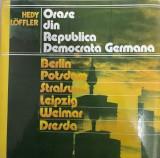 Orase din Republica Democrata Germana Hedy Loffler, Alta editura, 1987