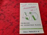CUM DEMONSTRAM CA .... PROBLEME DE GEOMETRIE PLANA STEFAN SABAU RF6/3