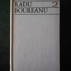 RADU BOUREANU - SCRIERI. POEZII volumul 2 (1972, editie cartonata)